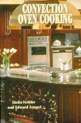 Convection Oven Cooking By Verkler, Linda A./ Zempel, Edward